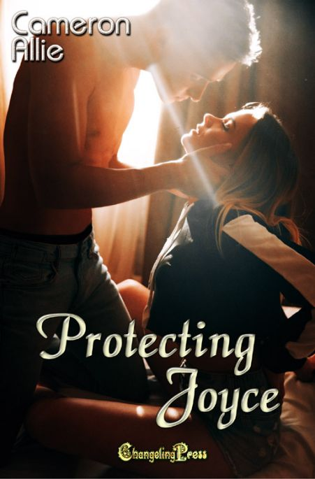 Protecting Joyce (Love Me or Leave Me 5)