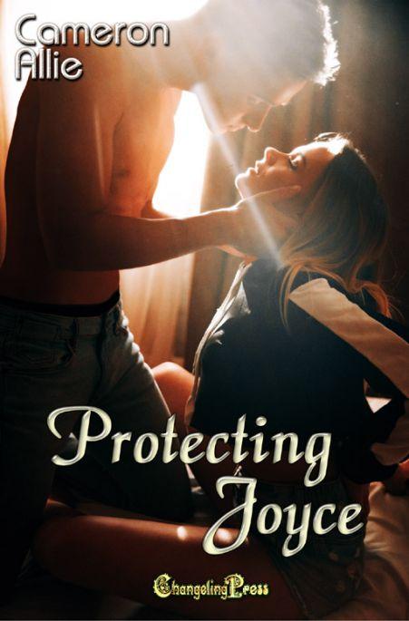 Protecting Joyce (Love Me or Leave Me 5)