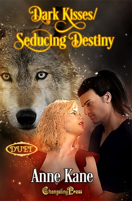 Seducing Destiny/Dark Kisses Duet (Northern Rockies Pack 1)