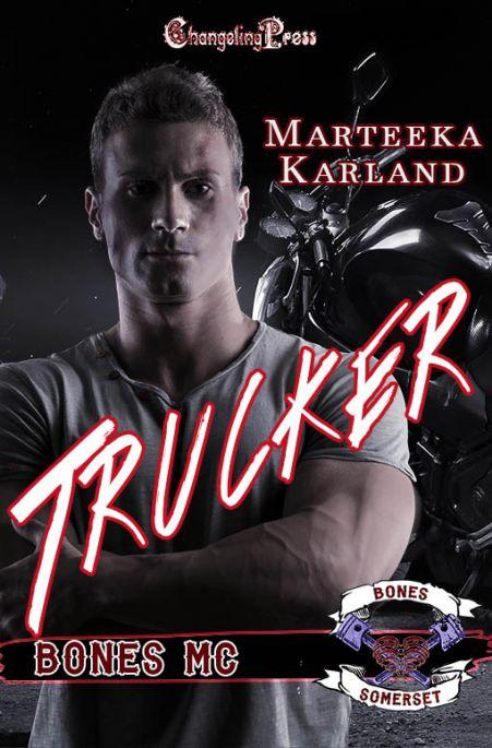 Trucker (Bones MC 6)