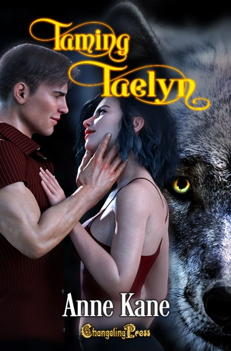 Taming Taelyn (Northern Rockies Pack 3)