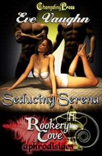 Seducing Serena (Rookery Cove) by Eve  Vaughn
