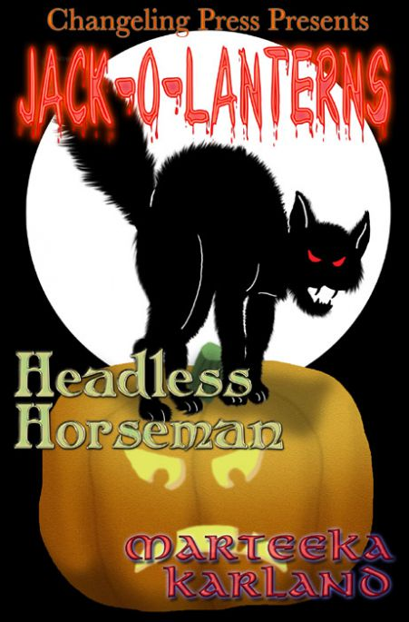 Headless Horseman by Marteeka  Karland