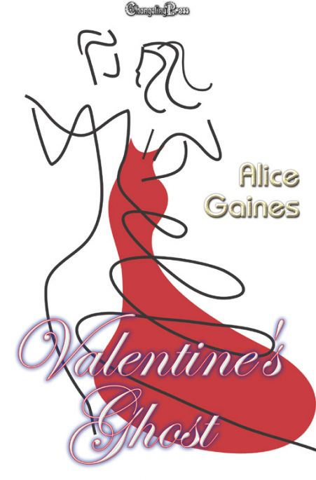 Valentine's Ghost by Alice  Gaines