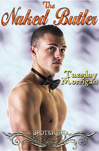 2nd Edition: The Naked Butler by Tuesday  Morrigan