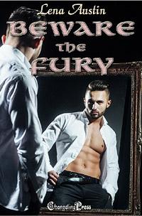 Viva Los Regalos: Beware The Fury by Lena  Austin