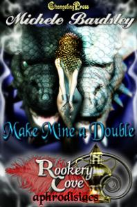 Make Mine a Double (Rookery Cove) by Michele  Bardsley