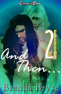 2nd Edition: And Then... by Brenda  Bryce
