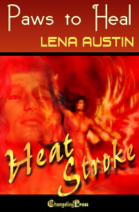 Heat Stroke: Paws to Heal by Lena  Austin