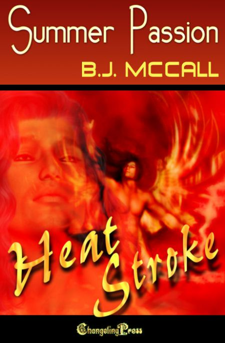 Summer Passion (Heat Strokes) by B.J.  McCall
