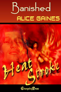 Banished (Heat Strokes) by Alice  Gaines