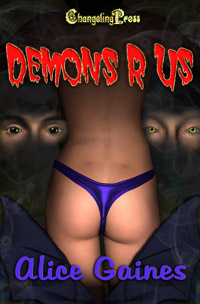 Demons R Us by Alice  Gaines