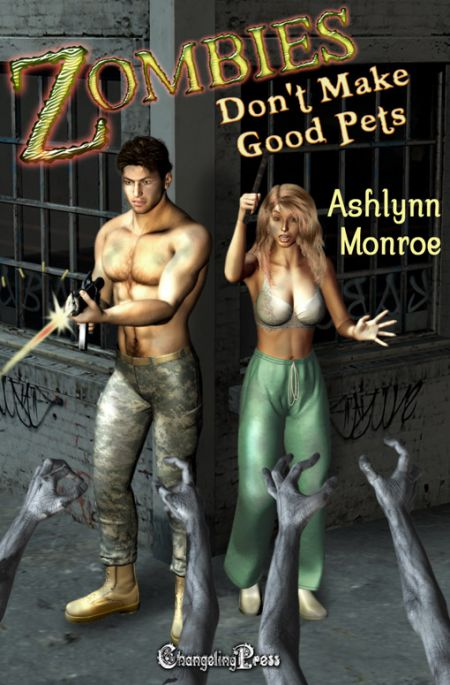 Zombies Don't Make Good Pets (The Don'ts of Zombie Hunting 1)