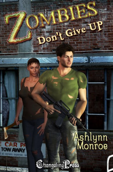Zombies Don't Give Up (The Don'ts of Zombie Hunting 3)
