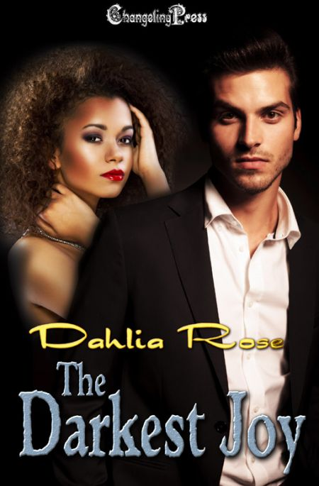 The Darkest Joy (Dark Love 1)