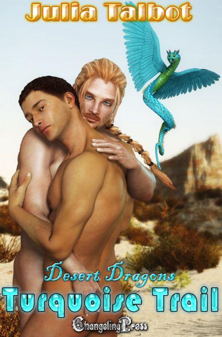 Turquoise Trail (Desert Dragons 1)