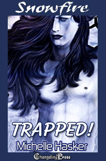 Trapped! (Snowfire Multi-Author 10)