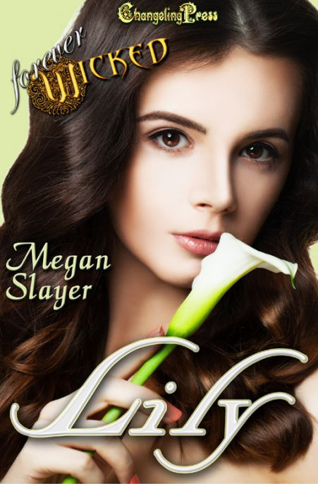 Lily (Forever Wicked Multi-Author 13)
