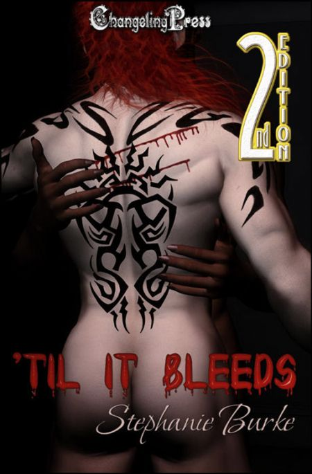 2nd Edition: 'Til It Bleeds
