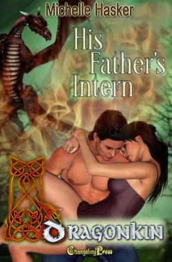 His Father's Intern (DragonKin Multi Author 10)