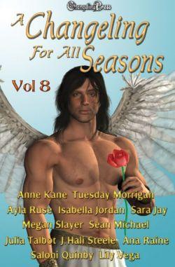 A Changeling For All Seasons 8 (Changeling Seasons (ebook) 8)