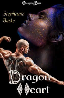 Coming Soon at Changeling Press Dragon Heart (Dragon 3) by Stephanie Burke