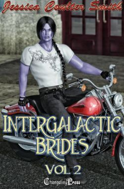 Intergalactic Brides Vol. 2 (Print Edition) (Intergalactic Brides 21)