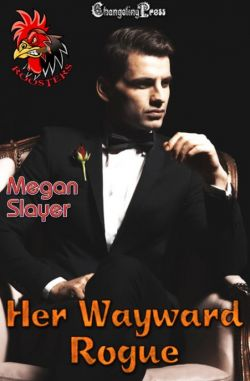 Her Wayward Rogue (The Jordan Brothers 3)