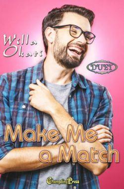 Make Me a Match (Print)