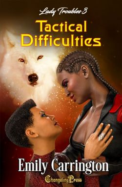 Tactical Difficulties (Lady Troubles 3)