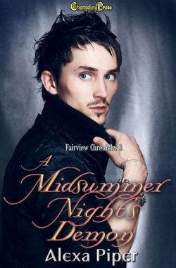 A Midsummer Night's Demon (Fairview Chronicles 3)