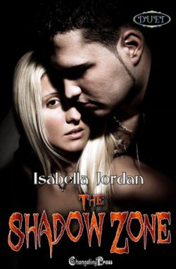 The Shadow Zone (Duet) (The Shadow Zone 3)