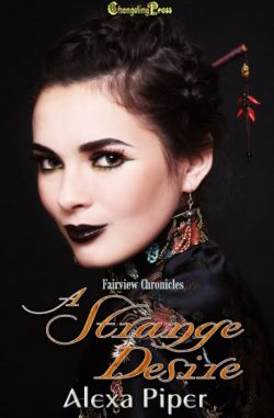 A Strange Desire (Fairview Chronicles 4)