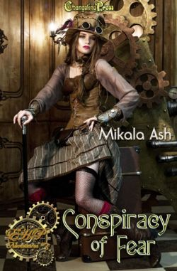 Conspiracy of Fear (Elizabeth Hunter-Payne Steampunk Adventures 3)
