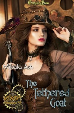 The Tethered Goat (Elizabeth Hunter-Payne Steampunk Adventures 7)
