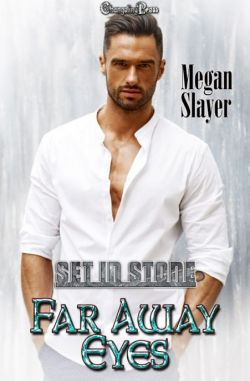Far Away Eyes -- A Start Me Up Story (Set In Stone Multi-Author 13)