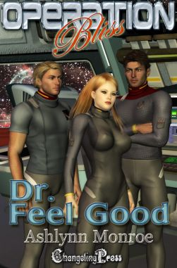 Dr. Feel Good (Operation Bliss 1)