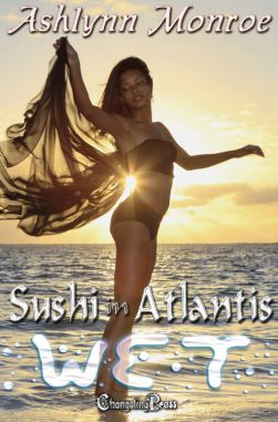Sushi in Atlantis (Wet Multi-Author 5)