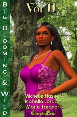 Big, Blooming & Wild! Vol. 2 (Big, Blooming & Wild! Multi-Author 2)