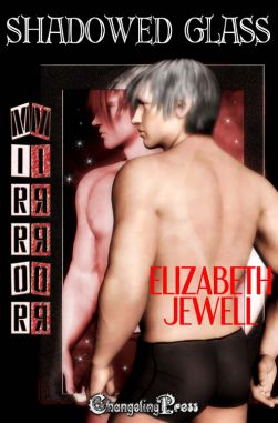 Shadowed Glass (Mirror, Mirror Multi-Author 3)