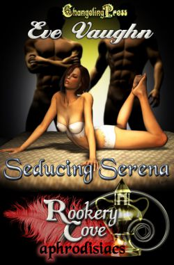 Seducing Serena (Rookery Cove Multi-Author 3)