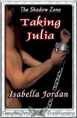 Taking Julia (The Shadow Zone 1)