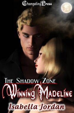 Winning Madeline (The Shadow Zone 2)