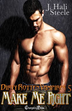 Make Me Right (Dirty Rotten Vampires 5)