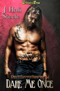 Dare Me Once (Dirty Rotten Vampires 4)