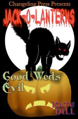 Good Weds Evil (Jack-O-Lanterns Multi-Author 7)
