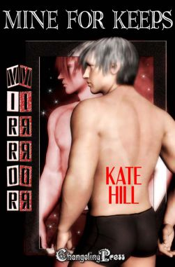 Mine For Keeps (Mirror, Mirror Multi-Author 4)