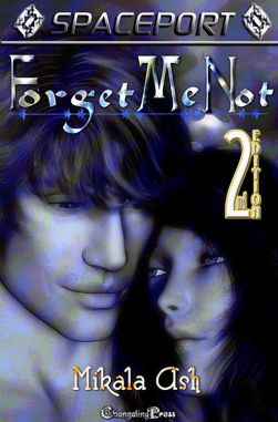 Forget Me Not (Spaceport Multi-Author 10)